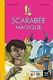 Ribambelle CE1 série jaune éd. 2016 - Le scarabée magique - Album 4