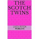 The Scotch Twins (English Edition)