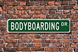 aqf527907 Bodyboarding, Bodyboarding Gift, Bodyboarding Sign, Bodyboarding Fan, Surfing on Bodyboard, Custom Street Sign, Metal Sign
