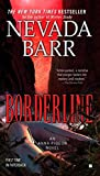 Borderline (An Anna Pigeon Novel)