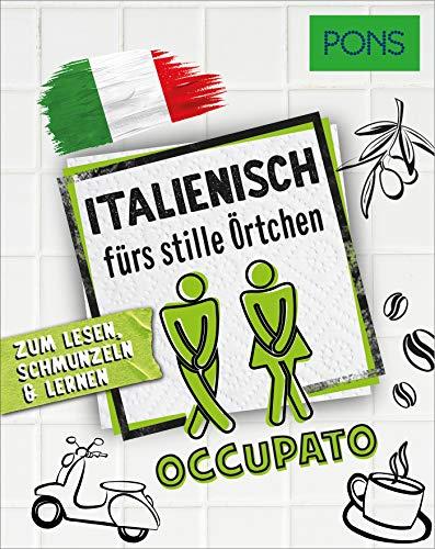 PONS Italienisch fürs stille Örtchen: Zum Lesen, Schmunzeln & Lernen