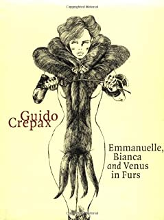 Emmanuelle, Bianca and Venus in Furs (Evergreen Series)