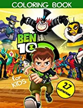 Ben 10 Coloring Book: Great Coloring Book for Kids Ages 2-8