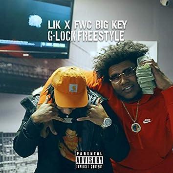G-Lock Freestyle (feat. Fwc Big Key)