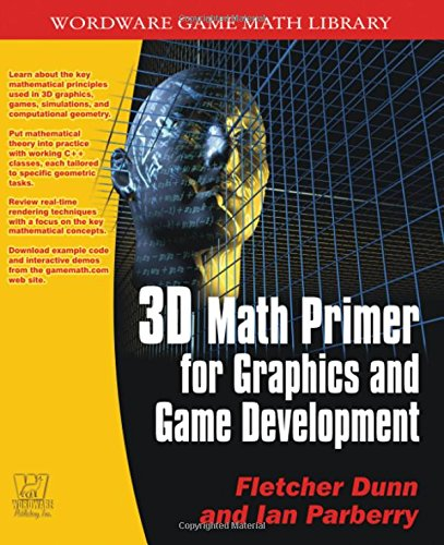 3D Math Primer for Graphics & Game Development (Wordware Game Math Library)
