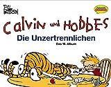 Calvin und Hobbes, Bd.18, Die Unzertrennlichen - Bill Watterson