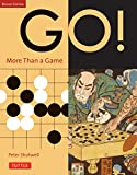 Go: More Than a Game: Revised Edition
