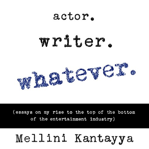 Actor. Writer. Whatever. audiobook cover art