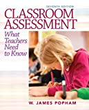 Classroom Assessment: What Teachers Need to Know Plus NEW MyEducationLab with Pearson eText -- Access Card (7th Edition)