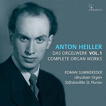 Anton Heiller: Complete Organ Works, Vol. 1