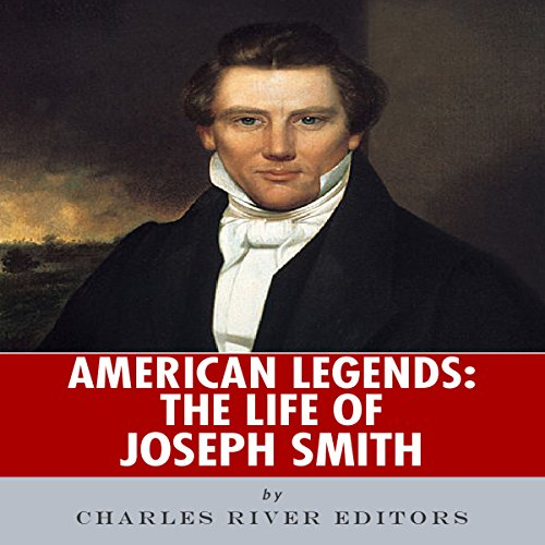 American Legends: The Life of Joseph Smith audiobook cover art