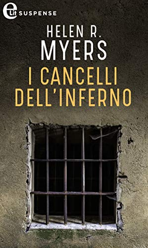 I cancelli dell'inferno (eLit) di [Helen R. Myers]