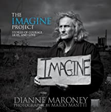 The Imagine Project: Stories of Courage, Hope and Love