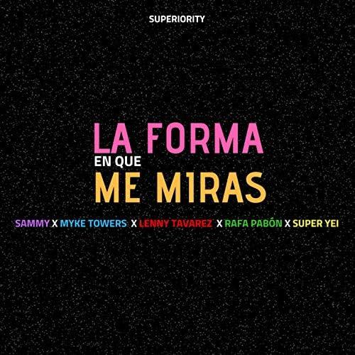 Super Yei & Sammy feat. Myke Towers, Lenny Tavárez & Rafa Pabön