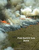 """Fire Safety Log Book: Fire Incident & Prevention Reference Guide Log Book, Blank Fire Alarm Inspection Service Notebook Journal, Safety Register Logbook 8.5""""x11"""" 120 pages (Fire alarm logbooks)"""