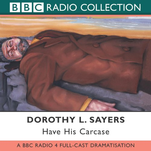 Have His Carcase (Dramatised) audiobook cover art