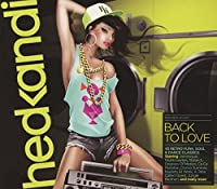 Hed Kandi: Back to Love by Various Artists (2013-02-12)