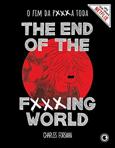 The End of the Fucking World – O Fim da P***a Toda