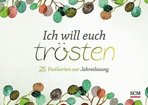 Ich will euch trösten: 25 Postkarten zur Jahreslosung