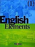 English Elements, Bd.1, Lehrbuch und Arbeitsbuch
