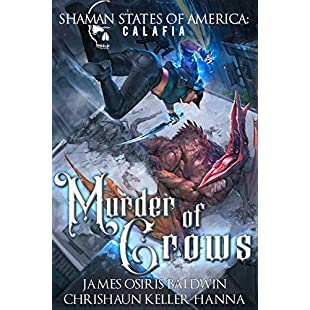 Murder of Crows a Shaman States of America Steelheads novel:Dailyvideo