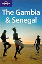 The Gambia and Senegal (Lonely Planet Country Guides) by Katharina Lobeck (1-Sep-2006) Paperback