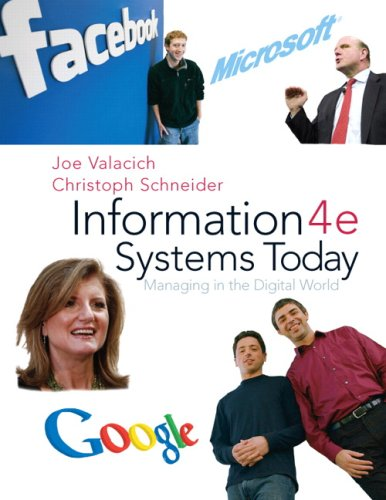 Information Systems Today: Managing the Digital World