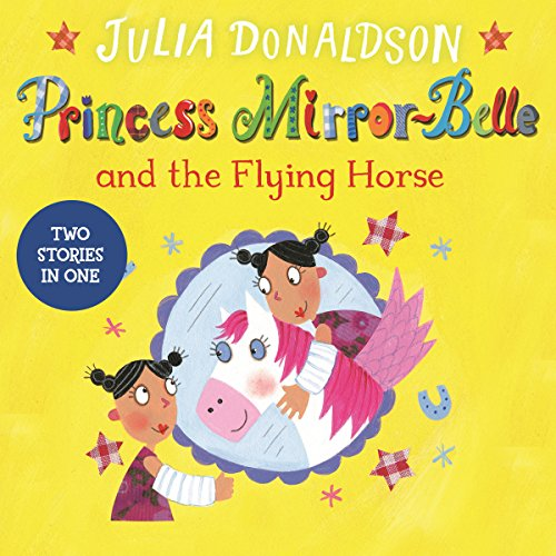 Princess Mirror-Belle and the Flying Horse audiobook cover art