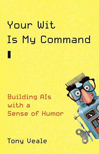 Your Wit Is My Command: Building Ais With a Sense of Humor