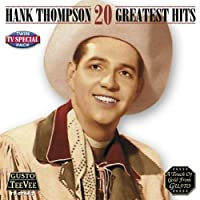 Greatest Hits by HANK THOMPSON (2008-05-13)