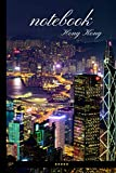 Hong Kong Notebook with Benefits: 100 pages lined notebook + Day Planner + Monthly to do list + Sketchbook (Famous places notebooks)