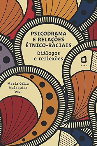 Psicodrama e relações étnico-raciais: Diálogos e reflexões