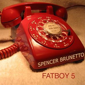 Fatboy 5