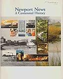 Newport News: A centennial history