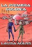 La Primera colonia