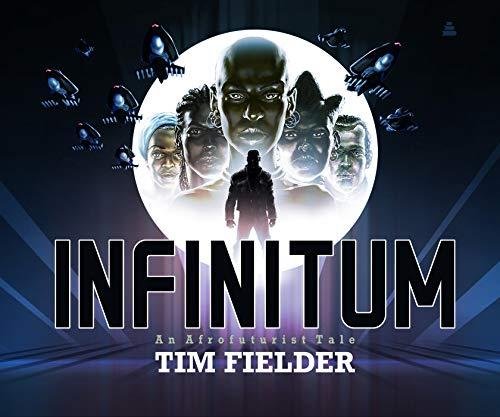 Image of Infinitum: An Afrofuturist Tale