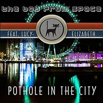 Pothole in the City