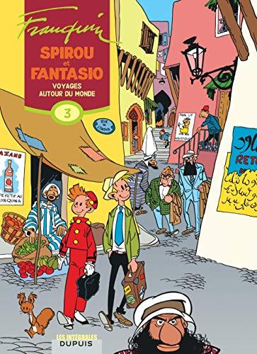 Spirou et Fantasio, l'intégrale tome 3 : Voyages autour du monde