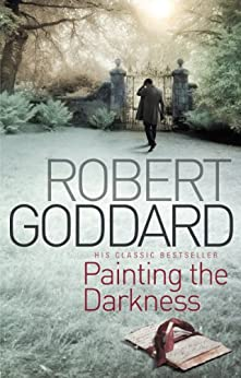 Painting The Darkness by [Robert Goddard]