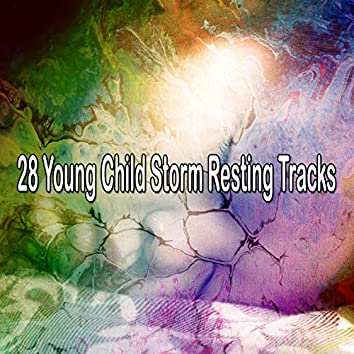 28 Young Child Storm Resting Tracks