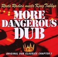 More Dangerous Dub by Roots Radics (2008-04-22)