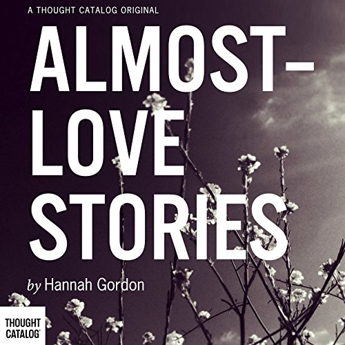 Almost-Love Stories audiobook cover art