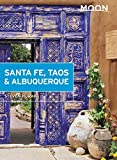 Moon Santa Fe, Taos & Albuquerque (Travel Guide) (English Edition)