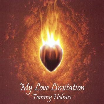 My Love Limitation