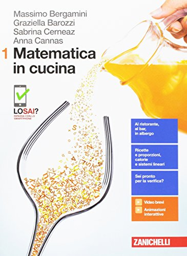 Matematica in cucina. Per le Scuole superiori. Con aggiornamento online: 1