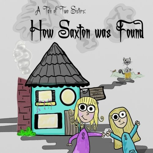A Tale of Two Sisters: How Saxton was Found