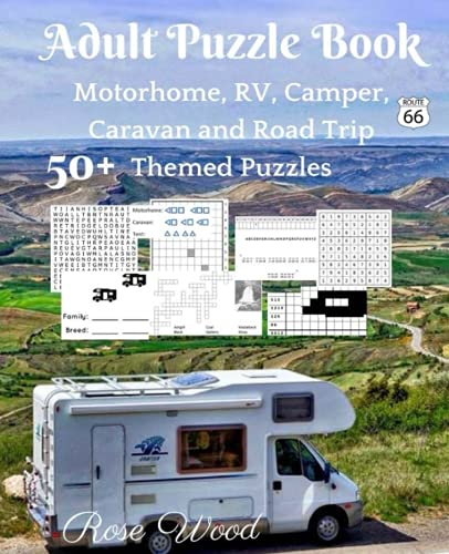 Adult Puzzle Book: 50+ Motorhome, RV, Camper, Caravan and Road Trip Themed Puzzles: 1