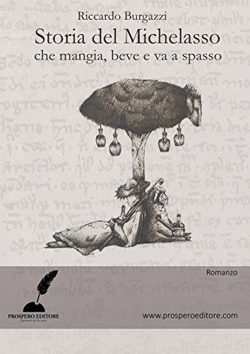 Storia del Michelasso che mangia, beve e va a spasso (Italian Edition)