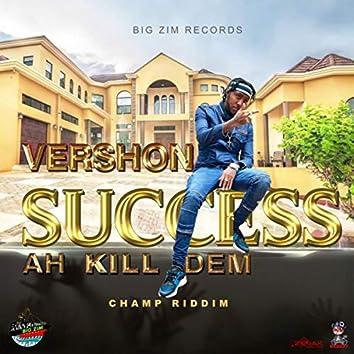 Success ah Kill Dem - Single