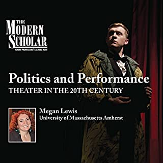 The Modern Scholar: Politics and Performance cover art